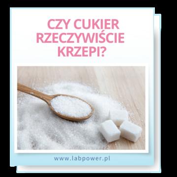 Czy cukier rzeczywiście krzepi?