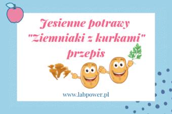 Ziemniaki z kurkami – przepis